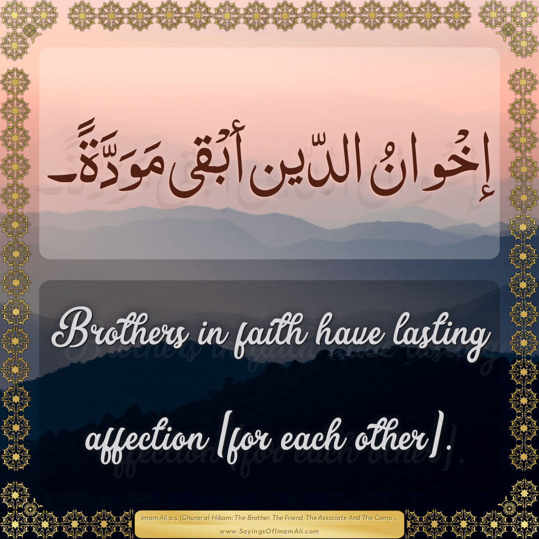 Brothers in faith have lasting affection [for each other].
