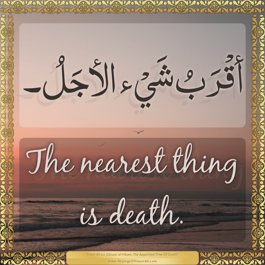 The nearest thing is death.