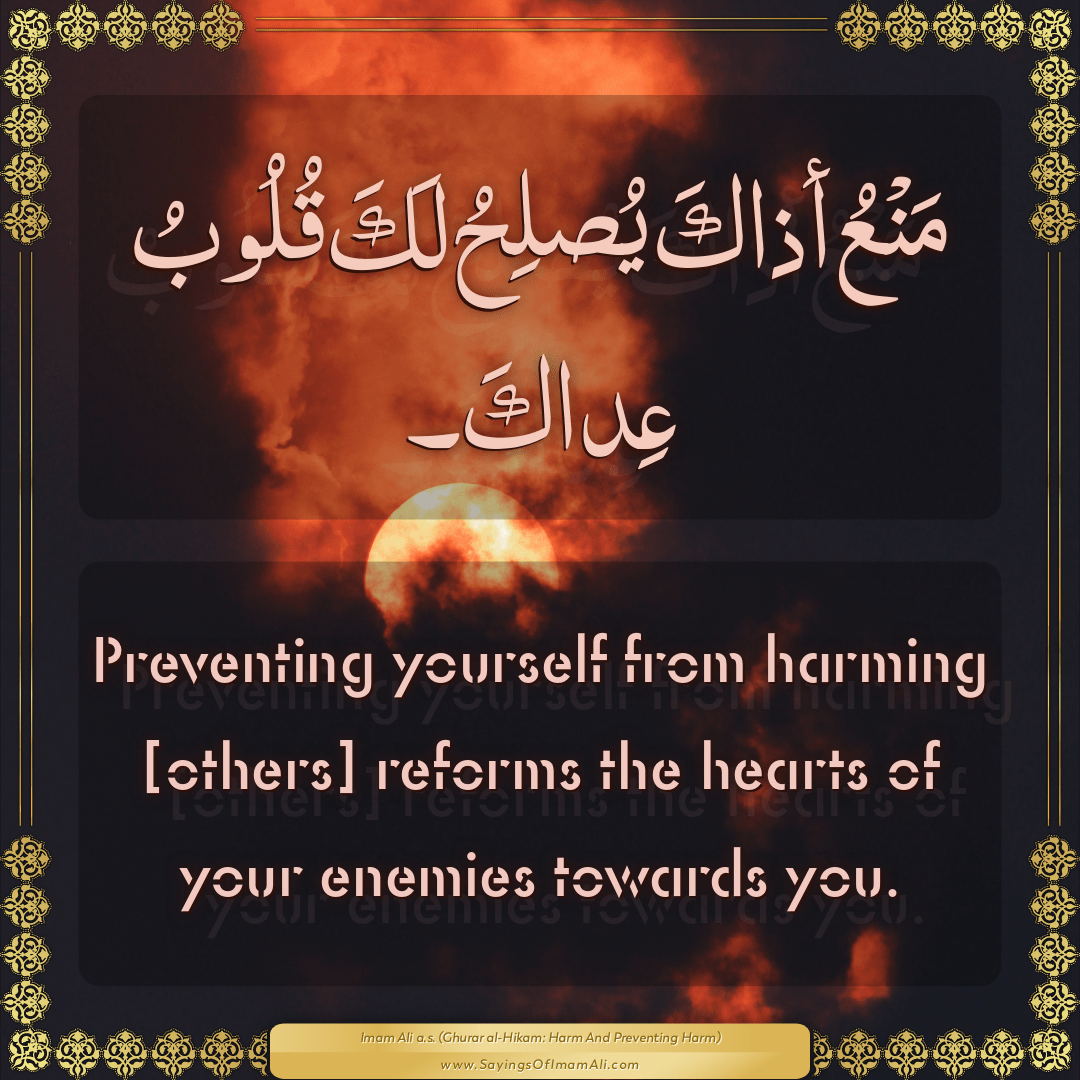 Preventing yourself from harming [others] reforms the hearts of your...